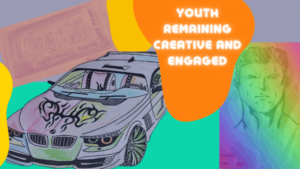 Youth Remaining creative and engaged